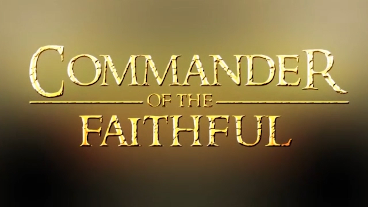 Commander OF Faithful